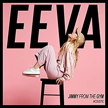Jimmy from the Gym (Acoustic)