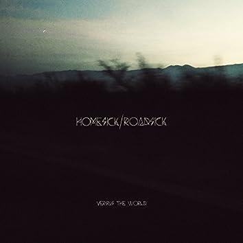 Homesick/Roadsick