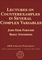 Lectures on Counterexamples in Several Complex Variables (AMS Chelsea Publishing)