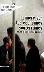 Lumière sur les économies souterraines de REVUE REGARDS CROISÉS SUR L'ÉCONOMIE