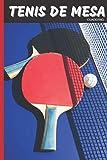 Tenis de Mesa Pasión Ping Pong Cuaderno: 120 páginas forradas | Regalo de adulto, hombre, mujer, adolescente y niño para Navidad o cumpleaños