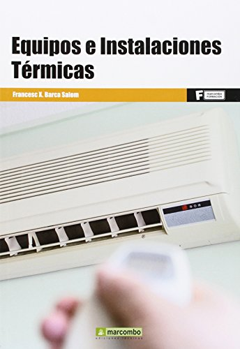 *Equipos e instalaciones térmicas: 1 (MARCOMBO FORMACIÓN)