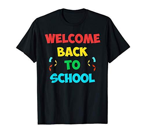 Welcome Back To School TShirt Funny Teacher Love gift TShirt T-Shirt