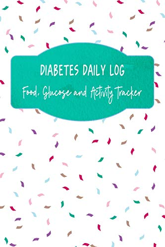 Diabetes Daily Log: Food, Glucose and Activity Tracker