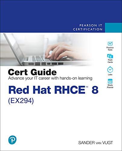 Red Hat RHCE 8 (EX294) Cert Guide