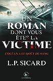 Un roman dont vous êtes la victime - L'Océan a le goût du sang (French Edition)