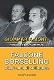 Falcone e Borsellino: Dieci anni di solitudine