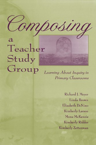 Composing a Teacher Study Group: Learning About Inquiry in Primary Classrooms