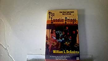 The Lunatic Fringe: A Novel Wherein Theodore Roosevelt Meets the Pink Angel 0892961295 Book Cover