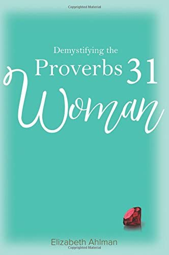 Demystifying the Proverbs 31 Woman product image