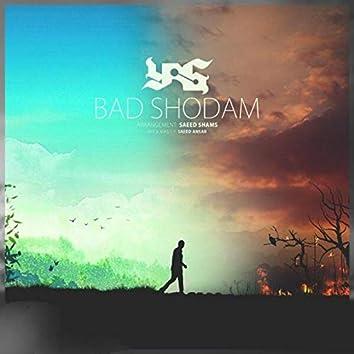 Bad Shodam (feat. Yas)