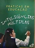Livro Práticas em Educação - Inteligências Múltiplas
