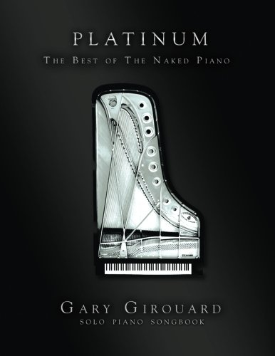 The Naked Piano: Platinum: Best of Solo Piano