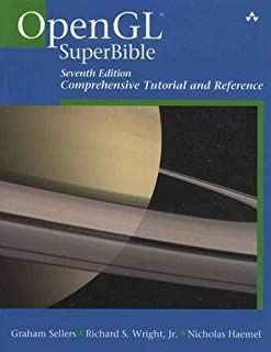 OpenGL Superbible: Comprehensive Tutorial and Reference (7th Edition)