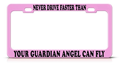 Moon Never Drive Faster Than Guardian Angel Pink Nummernschild Rahmen Tag Bordüre Perfekt für Männer Frauen Auto Garadge Decor
