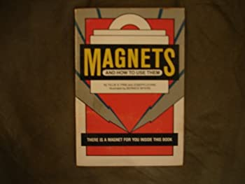 Magnets and How to Use Them 0590024280 Book Cover
