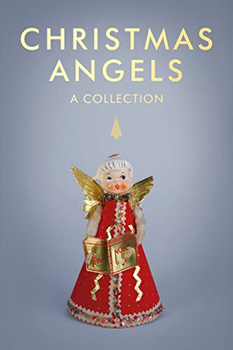 Christmas Angels: A Collection (English Edition)