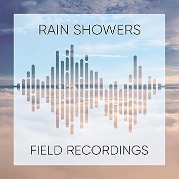 """ Quiet Rain Showers & Thunder Field Recordings """