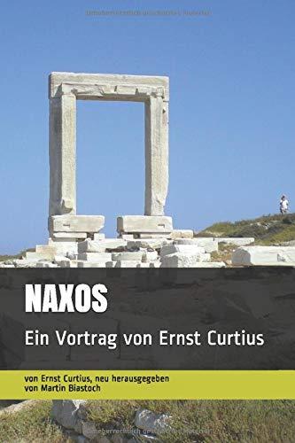 NAXOS: Ein Vortrag von Ernst Curtius