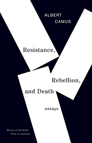 Resistance, Rebellion, and Death: Essays