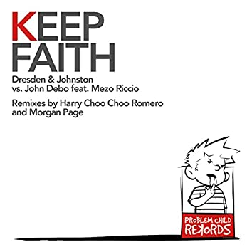 Keep Faith (Feat. John Debo & Mezo Riccio)