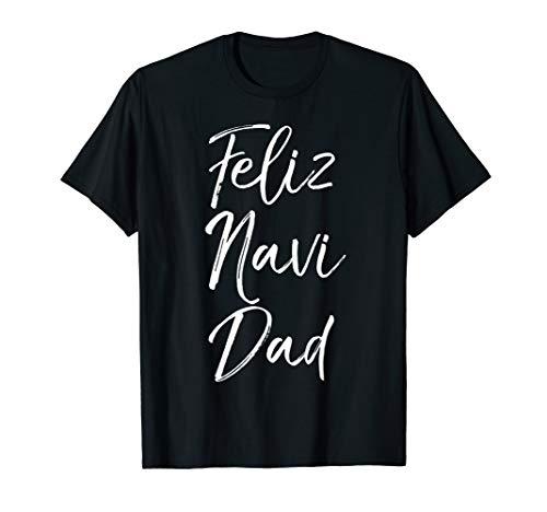 Merry Christmas in Spanish Español Gift Cute Feliz Navi Dad T-Shirt