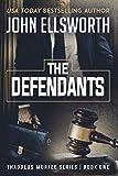 The Defendants (Thaddeus Murfee Legal Thriller...