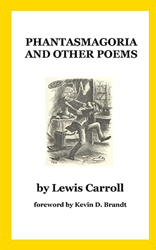 Phantasmagoria and Other Poems (Classic Works Revived - Poetry, Band 2)