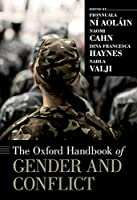 The Oxford Handbook of Gender and Conflict (Ohbk)