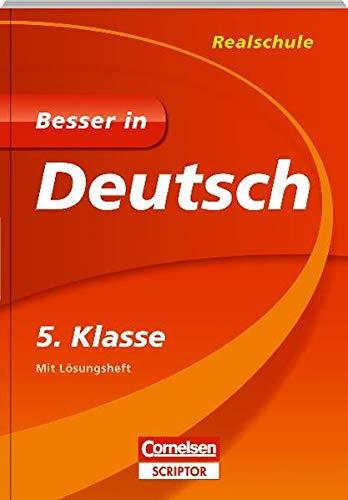 Besser in Deutsch - Realschule 5. Klasse - Cornelsen Scriptor (Cornelsen Scriptor - Besser in)