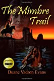 The Mimbre Trail (Jacob Keever Series)