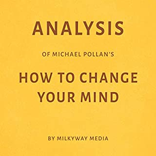 Analysis of Michael Pollan's How to Change Your Mind audiobook cover art