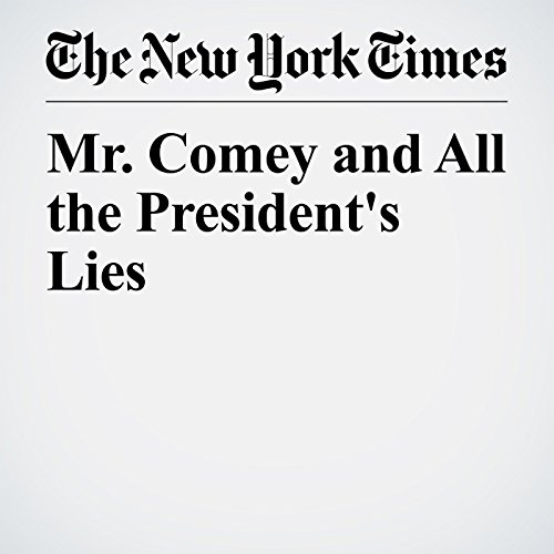 Mr. Comey and All the President's Lies copertina