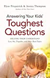how to answer your child's toughest questions