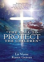 """the Call to Protect the Children"""