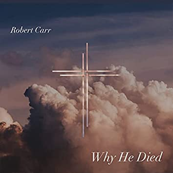 Why He Died