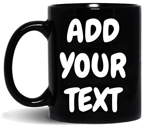 Custom Black Coffee Mug - ADD YOUR NAME TEXT LETTERS - Personalized Ceramic Cups - Monogram Novelty Mug - 11oz
