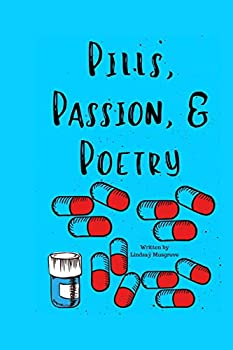 Paperback Pills, Passion, & Poems Book