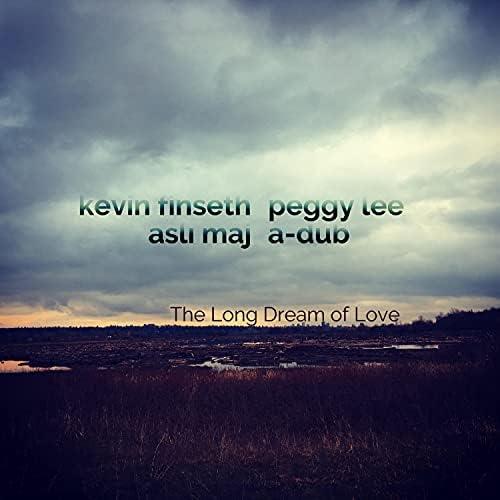 Kevin Finseth feat. Aslı Maj, Peggy Lee & A-Dub