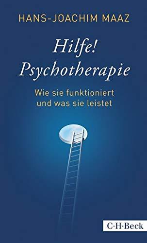 Hilfe! Psychotherapie: Wie sie funktioniert und was sie leistet