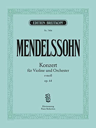 Violinkonzert e-moll MWV O 14 (op. 64) - Ausgabe für Violine und Klavier (EB 7406)