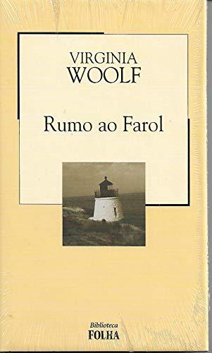 Rumo ao Farol - Col. Biblioteca Folha 9