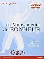 Les Mouvements du Bonheur - Wu Dang Qi Gong (1DVD) d'Yves Réquéna