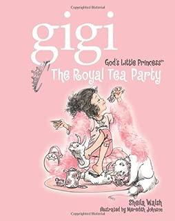 Gigi, God's Little Princess: The Royal Tea Party