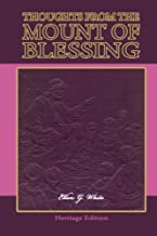 Thoughts From the Mount of Blessing—Illustrated (Heritage Edition)
