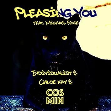 Pleasing You