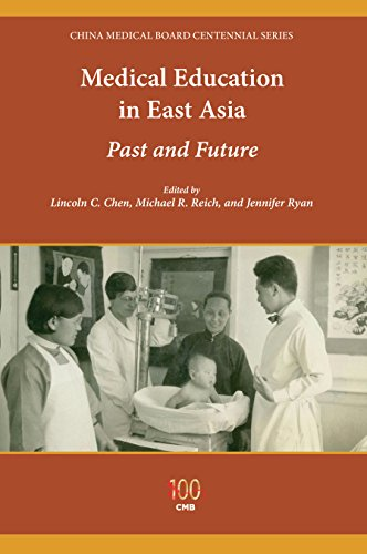 Medical Education in East Asia: Past and Future (China Medical Board Centennial)の詳細を見る