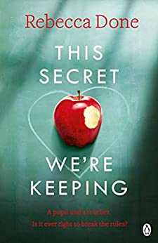 This Secret We're Keeping by [Rebecca Done]