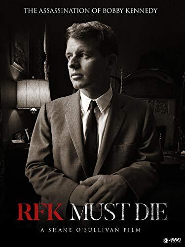 RFK Must Die