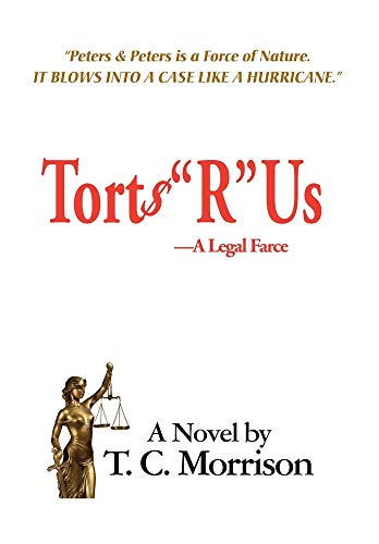 """Compare Textbook Prices for Torts """"R"""" Us - A Legal Farce  ISBN 9781596878556 by Morrison, T. C."""